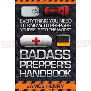 James Henry BK315 Badass Preppers Handbook
